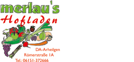 Merlau's Hofladen